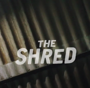 The Shred – Round Up 1